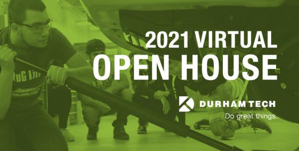 2021 Virtual Open House. Durham Tech logo and Do great things tagline