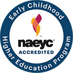 Early Childhood Higher Education Program - naeyc accredited